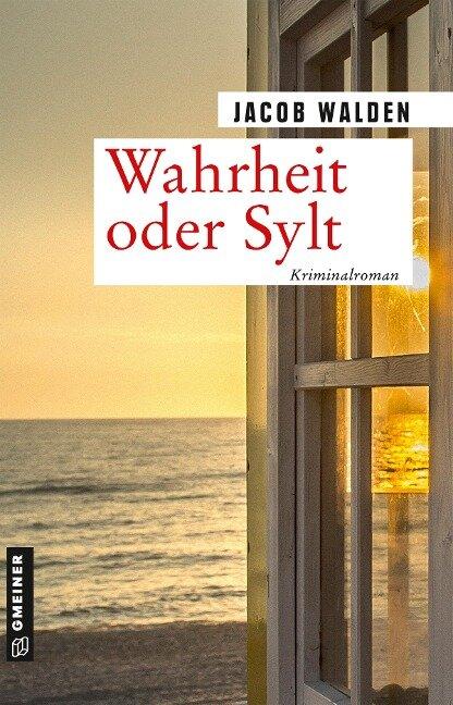 Wahrheit oder Sylt - Jacob Walden
