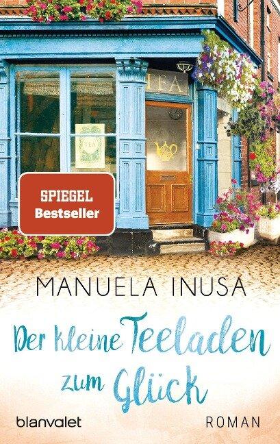 Der kleine Teeladen zum Glück - Manuela Inusa