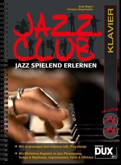 Jazz Club, Klavier (mit 2 CDs) - Andy Mayerl, Christian Wegscheider