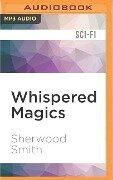 WHISPERED MAGICS M - Sherwood Smith