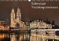 Schweizer Nachtimpressionen (Wandkalender 2019 DIN A3 quer) - Jens Kling