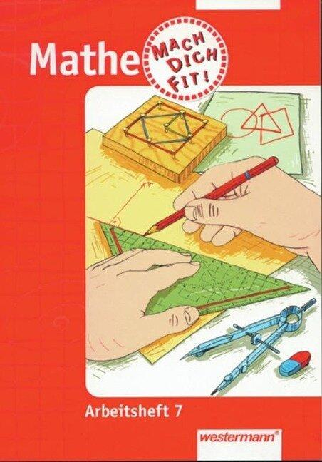 Mathematik 7. Mach Dich Fit. Arbeitsheft -