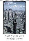 NEW YORK CITY - Vintage Views (Wandkalender 2018 DIN A3 hoch) - Michael Schulz-Dostal