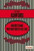 Nasses Grab vor der Costa del Sol - Jeffrey Ashford