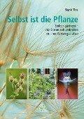 Selbst ist die Pflanze - Sigrid Tinz