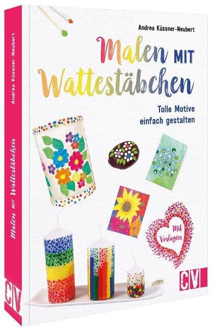 Malen mit Wattestäbchen - Andrea Küssner-Neubert