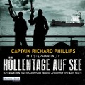 Höllentage auf See - Captain Richard Phillips, Stephan Talty