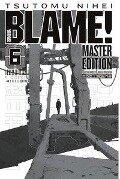Blame! Master Edition 6 - Tsutomu Nihei