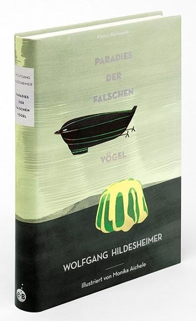 Paradies der falschen Vögel - Wolfgang Hildesheimer