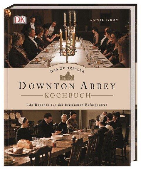 Das offizielle Downton-Abbey-Kochbuch - Annie Gray