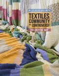 Textiles, Community and Controversy -