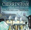 Cherringham - Landluft kann tödlich sein, Folge 28: Ein Menü zum Sterben (Ungekürzt) - Matthew Costello, Neil Richards