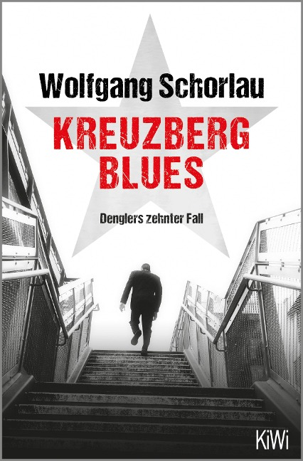 Kreuzberg Blues - Wolfgang Schorlau