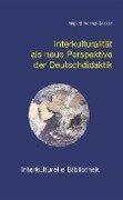 Interkulturalität als neue Perspektive der Deutschdidaktik - Irmgard Honnef-Becker