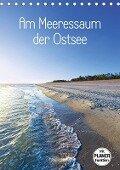 Am Meeressaum der Ostsee (Tischkalender 2019 DIN A5 hoch) - Kathleen Bergmann