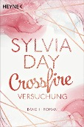 Crossfire. Versuchung - Sylvia Day
