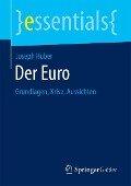 Der Euro - Joseph Huber