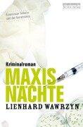 Maxis Nächte - Lienhard Wawrzyn