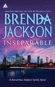 Inseparable (Mills & Boon Kimani Arabesque) (Madaris Family Saga, Book 9) - Brenda Jackson
