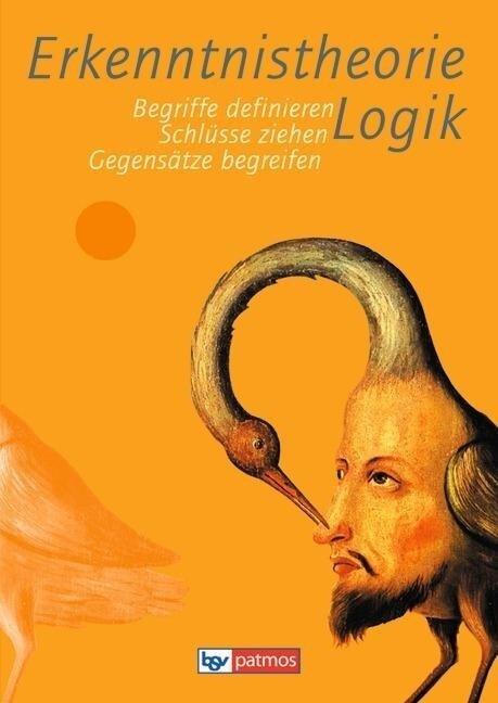 Erkenntnistheorie - Logik - Gerd Stein