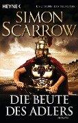 Die Beute des Adlers - Simon Scarrow