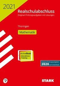 STARK Original-Prüfungen Realschulabschluss 2021 - Mathematik - Thüringen -