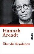 Über die Revolution - Hannah Arendt
