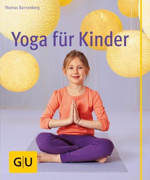 Yoga für Kinder - Thomas Bannenberg