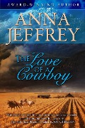 The Love of a Cowboy (The Callister Books, #1) - Anna Jeffrey