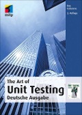 The Art of Unit Testing (mitp Professional) - Roy Osherove, Michael Feathers, Robert C. Martin