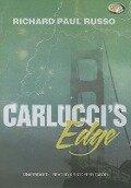 Carlucci's Edge - Richard Paul Russo
