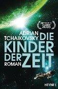 Die Kinder der Zeit - Adrian Tchaikovsky