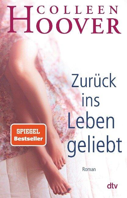 Zurück ins Leben geliebt - Colleen Hoover