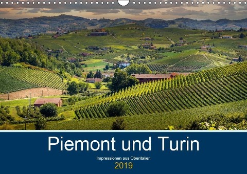 Piemont und Turin (Wandkalender 2019 DIN A3 quer) - Michael Fahrenbach