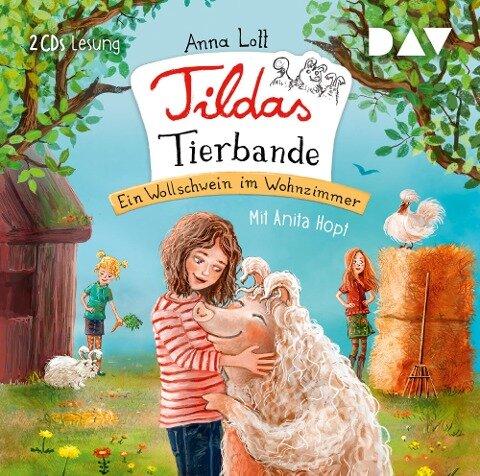 Tildas Tierbande 01: Ein Wollschwein im Wohnzimmer - Anna Lott