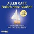 Endlich ohne Alkohol! - Allen Carr