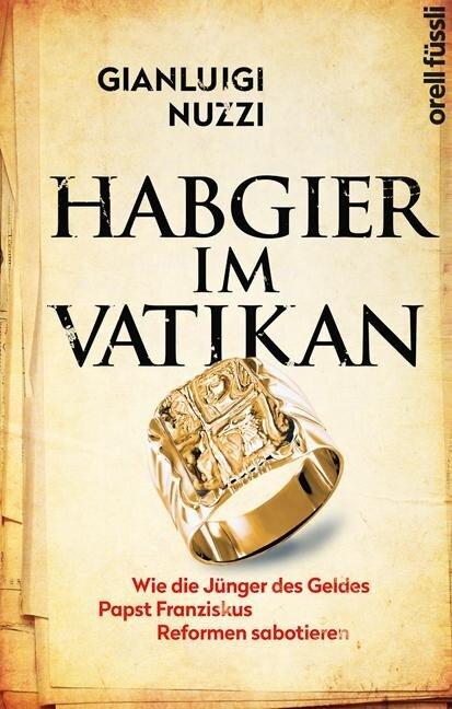 Habgier im Vatikan - Gianluigi Nuzzi