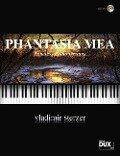 Phantasia Mea - Vladimir Sterzer