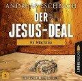 Der Jesus-Deal - Folge 02 - Andreas Eschbach