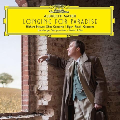 Longing for Paradise - Albrecht Mayer