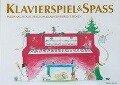 Klavierspiel & Spaß - Weihnachtslieder zum Klavierspielen lernen - Pernille Holm Kofod