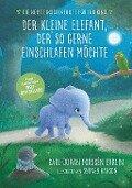 Der kleine Elefant, der so gerne einschlafen möchte - Carl-Johan Forssén Ehrlin