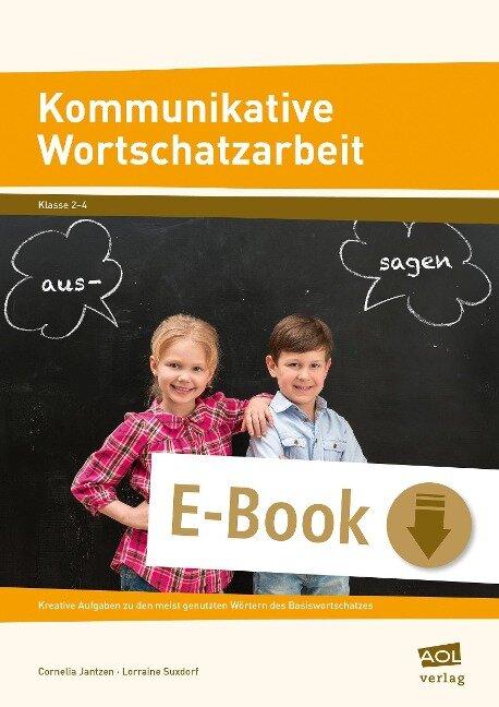 Kommunikative Wortschatzarbeit - Cornelia Jantzen, Lorraine Suxdorf