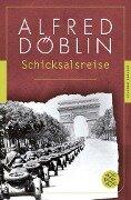 Schicksalsreise - Alfred Döblin