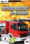 Werksbrandschutz - Die Simulation -