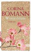 Winterblüte - Corina Bomann