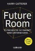 Future Room - Harry Gatterer