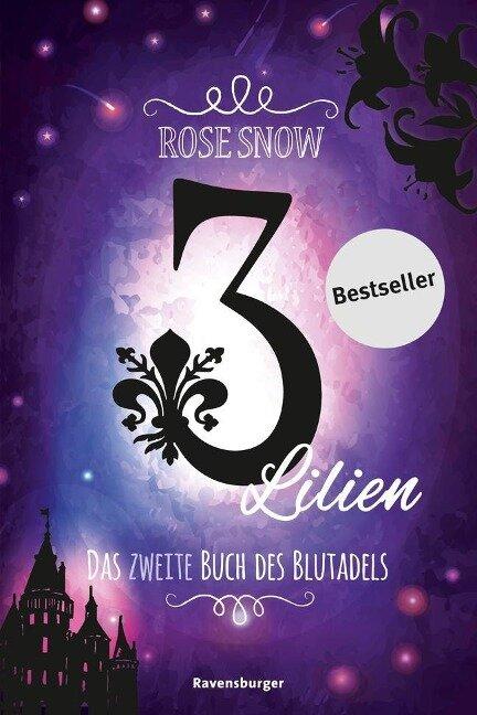 3 Lilien, Das zweite Buch des Blutadels - Rose Snow