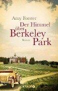 Der Himmel über Berkeley Park - Amy Forster