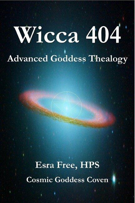 Wicca 404: Advanced Goddess Thealogy - Esra Free